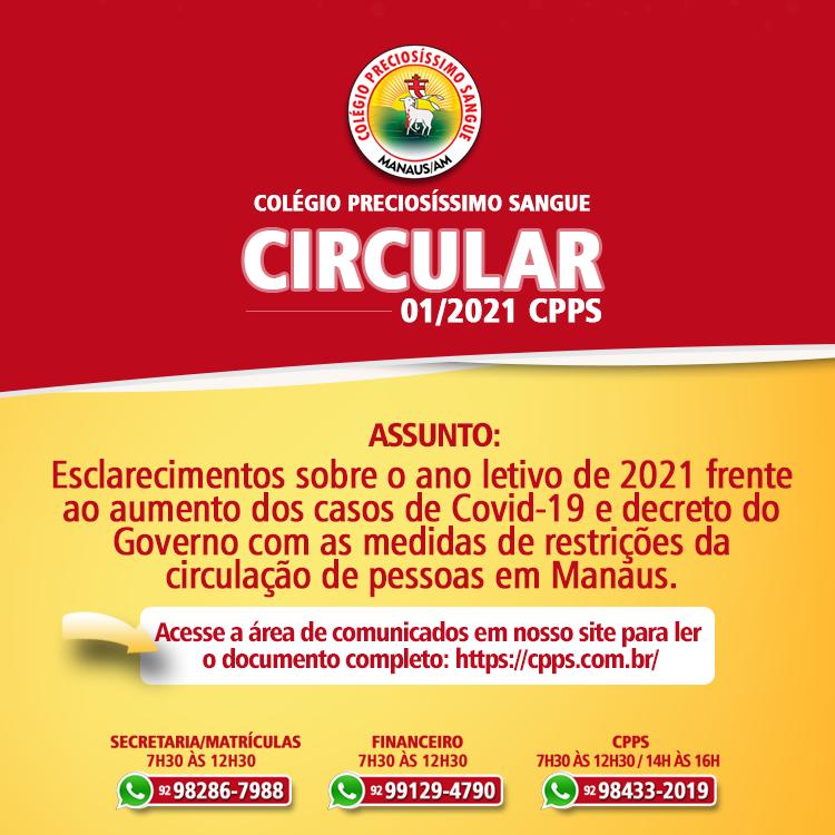 Esclarecimentos sobre o ano letivo de 2021 frente ao aumento dos casos de Covid-19 e decreto do Governo com as medidas de restrições da circulação de pessoas em Manaus.